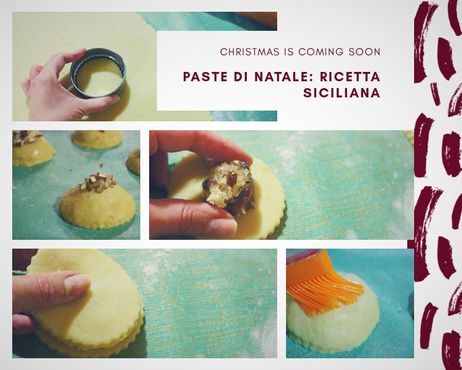 Paste di Natale: una ricetta della tradizione siciliana